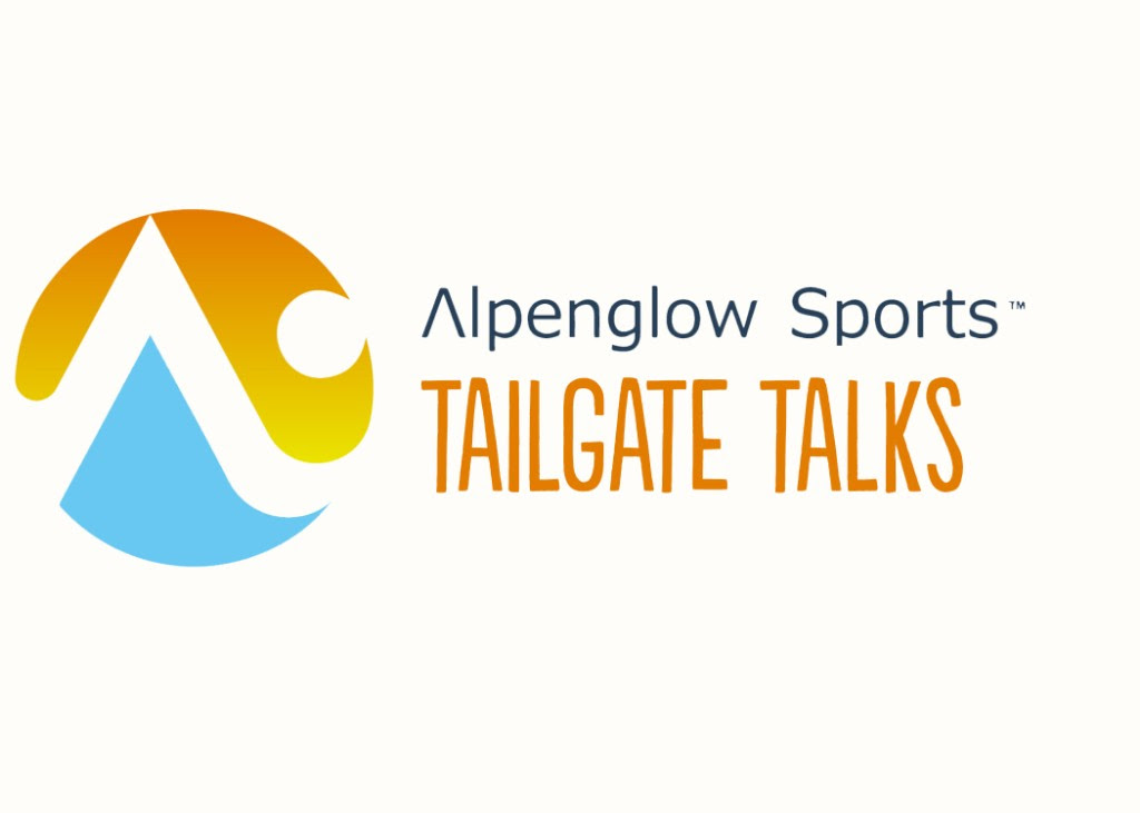 Alpenglow Sports Tailgate Talk #1